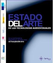 Estado del arte de las tecnologías audiovisuales