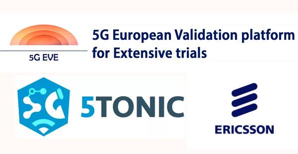 El proyecto 5G EVE llega a España acogido por el proyecto 5TONIC y la marca Ericsson