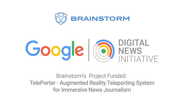 La iniciativa DNI (Digital News Initiative) de Google ha financiado el proyecto TelePorter de Brainstorm