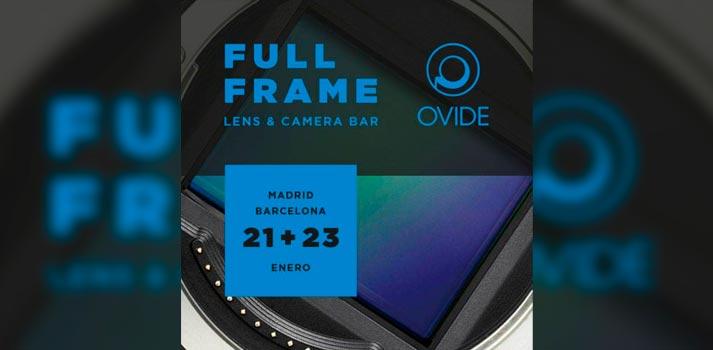 Convocatoria para el Full Frame Lens & Camera Bar organizado por Ovide