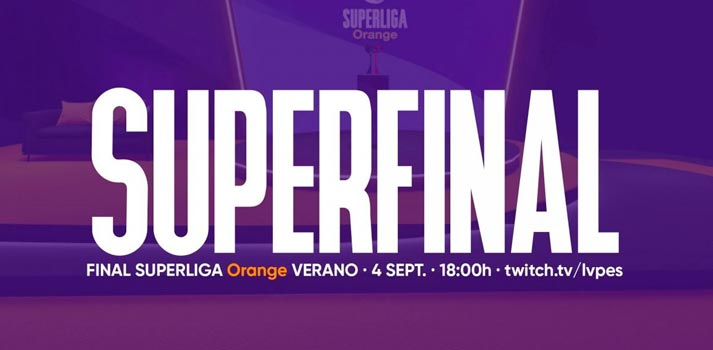 Cartel de la final de la Superliga Orange retransmitida por LVP