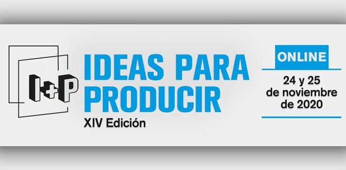 Cartel del I+P Ideas para Producir 2020 online