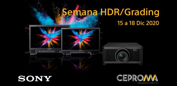 Semana HDR/Grading, una iniciativa de Sony y Ceproma