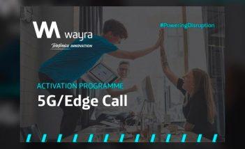 Wayra innovation hub - 5G Edge de Telefónica