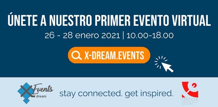 Información básica del evento organizado por x-dream events con el apoyo de Aicox Soluciones