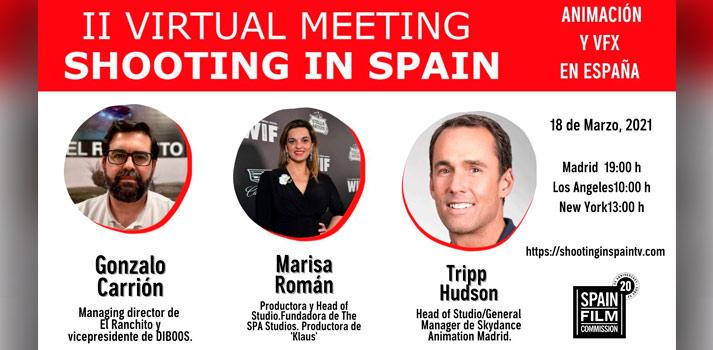 """Ponentes y horarios del evento 'II Virtual Meeting Shooting in Spain - Animación y VFX en España"""" de la Spain Film Comission"""