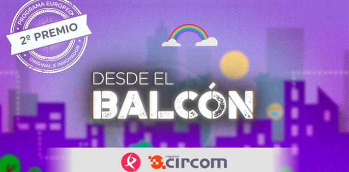 """El programa """"Desde el Balcón"""" de Canal Extremadura, premiado en los CIRCOM 2021"""